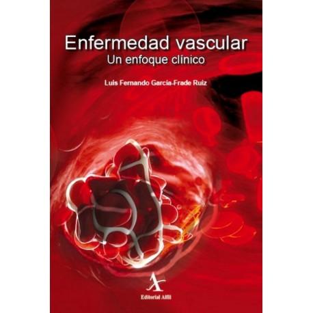 Enfermedad vascular. Un enfoque clínico - Envío Gratuito