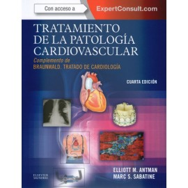Tratamiento de la patología cardiovascular. Complemento de Braunwald. Tratado de cardiología