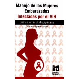 Manejo de las mujeres embarazadas infectadas por el VIH - Envío Gratuito
