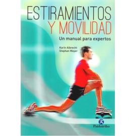 Estiramientos y Movilidad. Un manual para expertos - Envío Gratuito