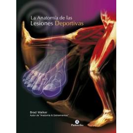 La Anatomía de las Lesiones Deportivas - Envío Gratuito