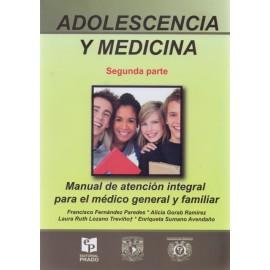 Adolescencia y medicina. Manual de atención integral para el medico general y familiar - Envío Gratuito