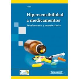 Hipersensibilidad a medicamentos. Fundamentos y manejo clínico - Envío Gratuito