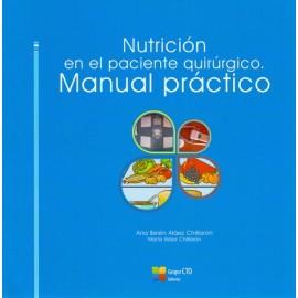 Nutrición en el paciente quirúrgico. Manual practico - Envío Gratuito