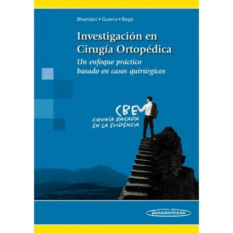 Investigación en Cirugía Ortopédica. Un enfoque práctico basado en casos quirúrgicos - Envío Gratuito