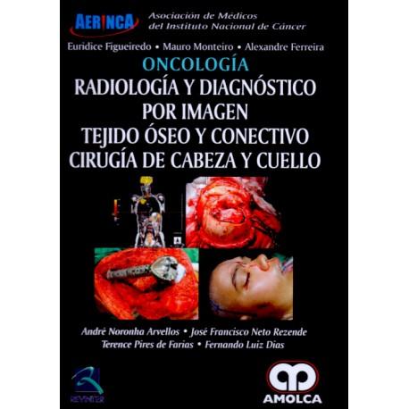Oncologia. Radiologia y Diagnostico Por Imagen. Tejido Oseo y Conectivo. Cirugia De Cabeza y Cuello - Envío Gratuito