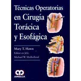 Técnicas Operatorias en Cirugía Torácica y Esofágica