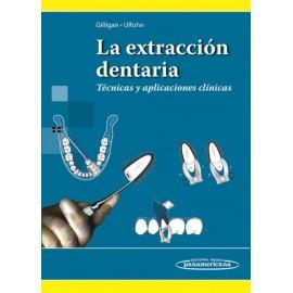La extracción dentaria. Técnicas y aplicaciones clínicas - Envío Gratuito