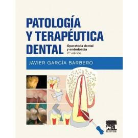 Patología y terapéutica dental: Operatoria dental y endodoncia - Envío Gratuito