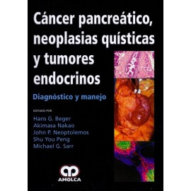 Cáncer Pancreático, Neoplasias Quísticas y Tumores Endocrinos Diagnóstico y manejo - Envío Gratuito