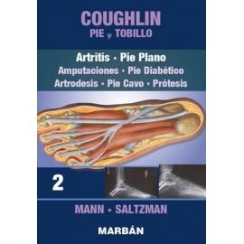 Coughlin. Pie y Tobillo: Artritis, Pie Plano, Amputaciones, Pie Diabético, Artrodesis, Pie Cavo, Prótesis Tomo 2 - Envío Gratuit