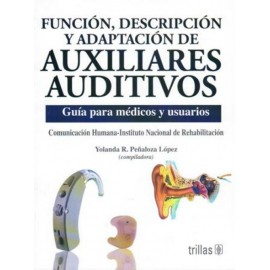Función, descripción y adaptación de auxiliares auditivos - Envío Gratuito