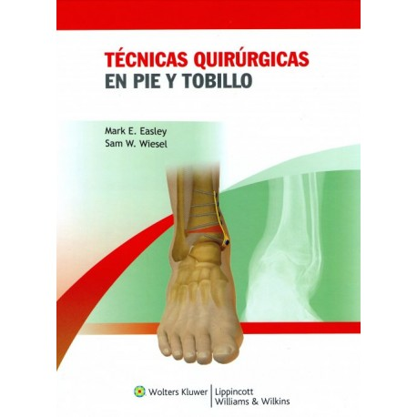 Técnicas quirúrgicas en pie y tobillo - Envío Gratuito