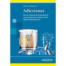 Adicciones. Uso de sustancias psicoactivas y presentaciones clínicas de la enfermedad adictiva - Envío Gratuito