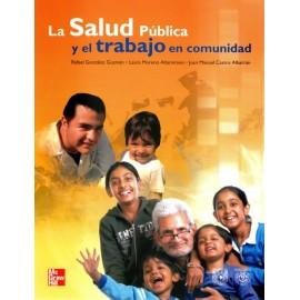 La salud pública y el trabajo en comunidad - Envío Gratuito