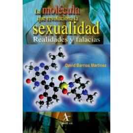 La molécula que revoluciona la sexualidad: Realidades y falacias - Envío Gratuito