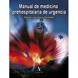 Manual de medicina prehospitalaria de urgencia - Envío Gratuito