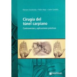 Cirugia del Tunel Carpiano, Controversias y aplicaciones practicas