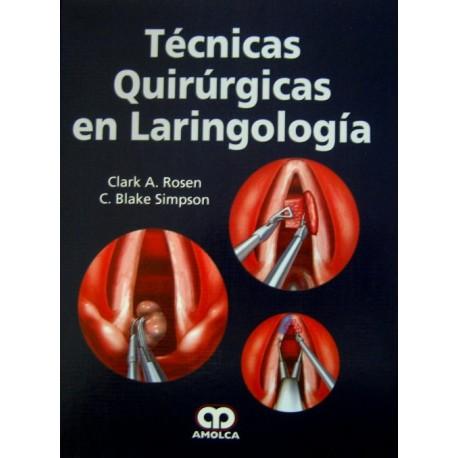 Técnicas quirúrgicas en laringología - Envío Gratuito