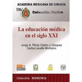 CPAMC: La educación médica en el siglo XXI