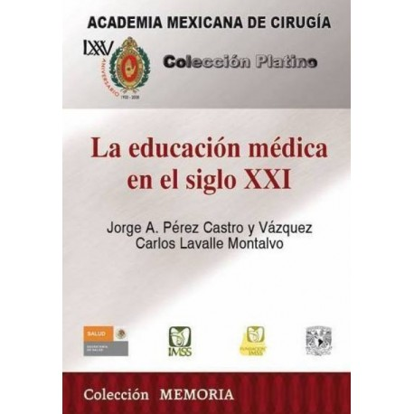 CPAMC: La educación médica en el siglo XXI - Envío Gratuito