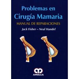 Problemas en Cirugía Mamaria. Manual de reparaciones Amolca - Envío Gratuito