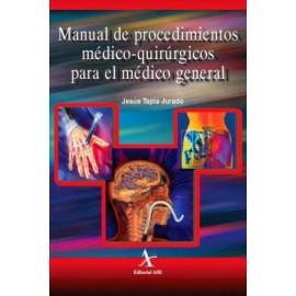 Manual de procedimientos médico-quirúrgicos para el médico general