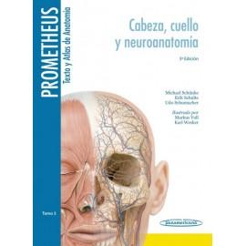 Prometheus. Texto y Altas de Anatomía 3. Cabeza, Cuello y Neuroanatomía