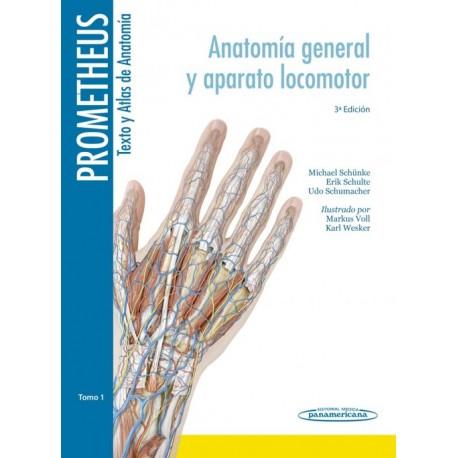 Prometheus. Texto y Atlas de Anatomía 1. Anatomía General y Aparato Locomotor - Envío Gratuito