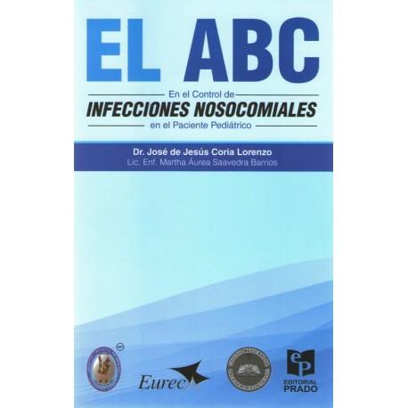 El ABC en el Control de Infecciones Nosocomiales en el Paciente Pediátrico - Envío Gratuito