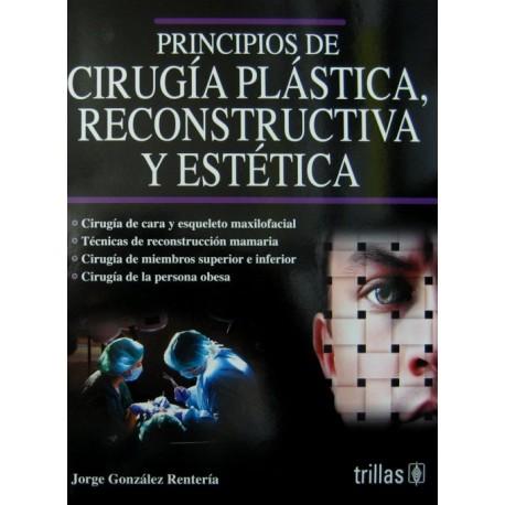 Principios de cirugía plástica, reconstructiva y estética Trillas - Envío Gratuito