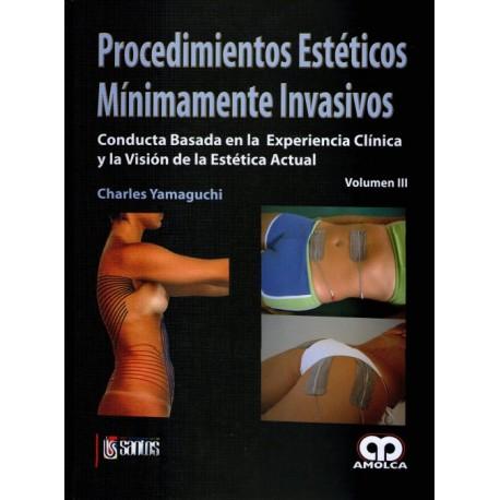 Procedimientos estéticos mínimamente invasivos Vol. III: Conducta basada en la experiencia clínica - Envío Gratuito