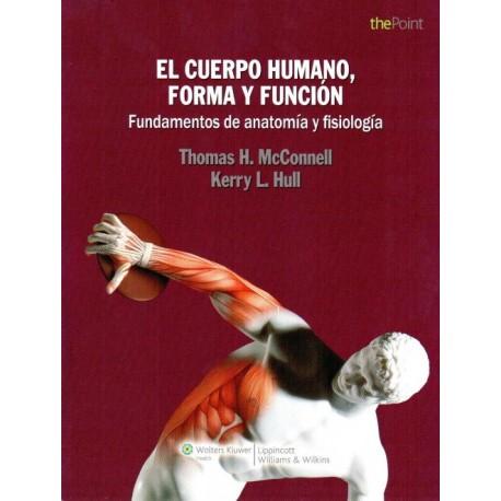 El Cuerpo Humano, Forma y Función. Fundamentos de anatomía y fisiología Lippincott - Envío Gratuito