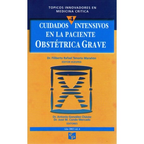 TIMC 4: Cuidados intensivos en la paciente obstétrica grave - Envío Gratuito