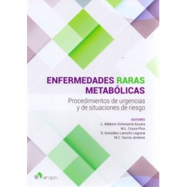Enfermedades Raras Metabólicas. Procedimientos de Urgencias y Situaciones de Riesgo