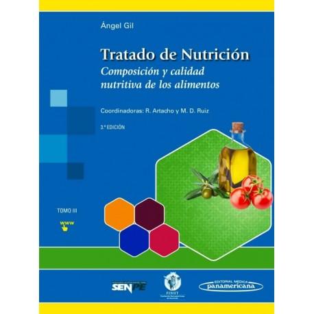 Tratado de Nutrición 3. Composición y Calidad Nutritiva de los Alimentos - Envío Gratuito