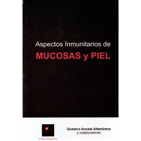 Aspectos inmunitarios de mucosas y piel - Envío Gratuito