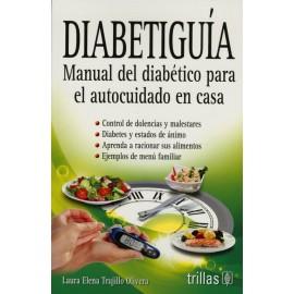 Diabetiguia. Manual del Diabético para el Autocuidado en Casa